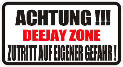 achtung_dj_zone.png